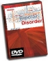Bipolar Disorder Signs, Symptoms and Treatment DVD